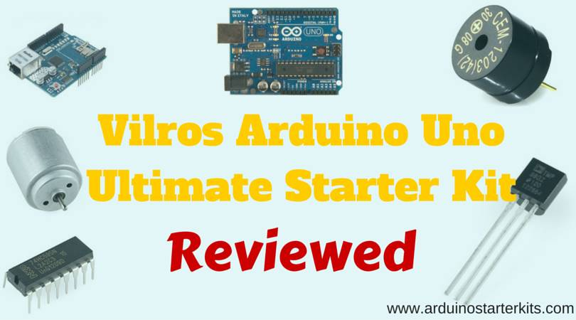 reviewed_vilros_arduino_uno_ultimate_starter_kit