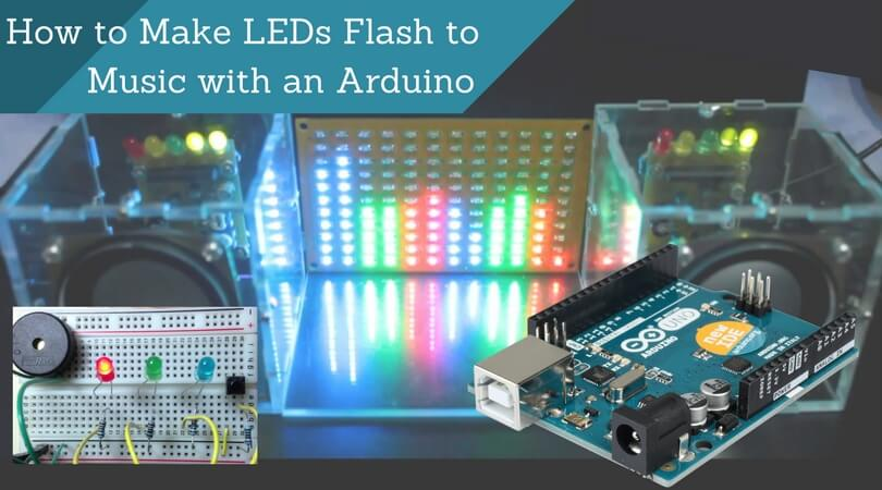 How to Make LEDs Flash to Music with an Arduino: Step By